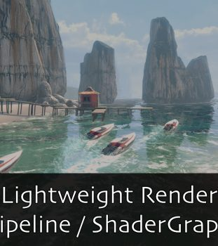 Unity 2018 : Prise en main du Lightweight Render Pipeline